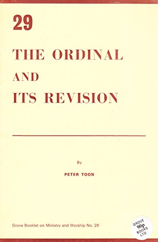 The Ordinal and Its Revision (0901710539) by Peter Toon
