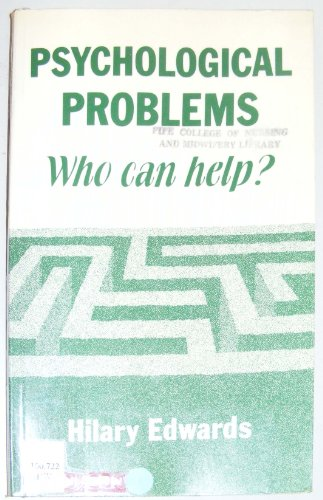 Psychological Problems: Who Can Help?: Edwards, Hilary