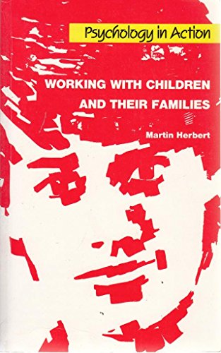 9780901715807: Working with Children and Their Families (Psychology in Action)