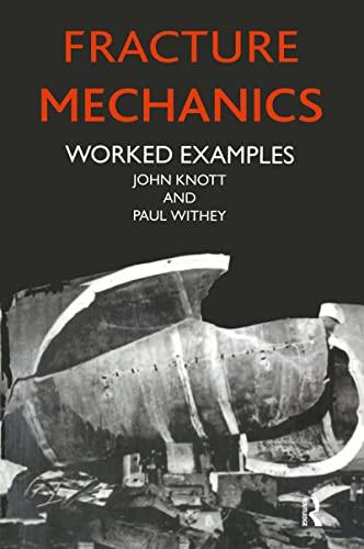 9780901716286: Fracture Mechanics: Worked Examples (Matsci)