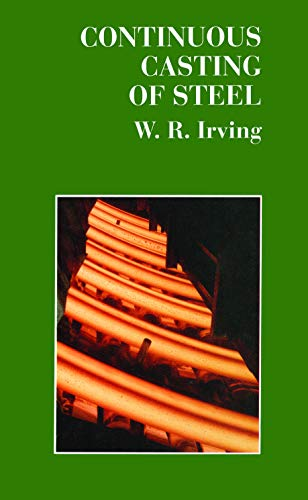 9780901716538: Continuous Casting of Steel (Book, 584)
