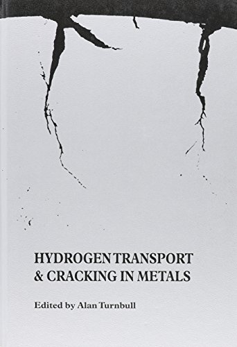 Hydrogen Transport and Cracking in Metals: Proceedings: Turnbull, Alan (Editor)