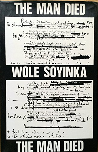 9780901720344: Man Died: Prison Notes of Wole Soyinka