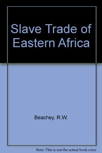 9780901720726: Slave Trade of East Africa