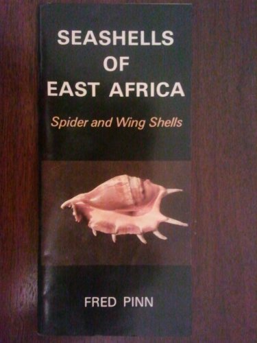 9780901720955: Seashells of East Africa: Spider and Wing Shells