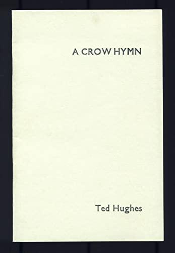 Crow Hymn Hughes, Ted