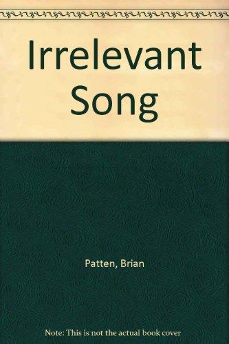 9780901727572: Irrelevant Song