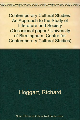 9780901753038: Contemporary Cultural Studies: An Approach to the Study of Literature and Society (Birmingham. University Centre for Contemporary Cultural Studies. Occasional paper no. 6)