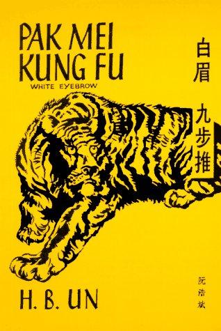 9780901764195: Pak Mei Kung Fu: (White Eyebrow)
