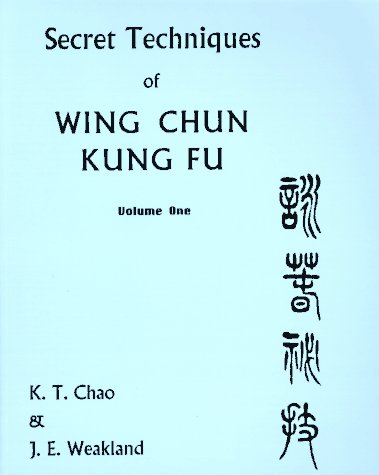 9780901764355: Secret Techniques of Wing Chun Kung Fu: Sil Lim Tao