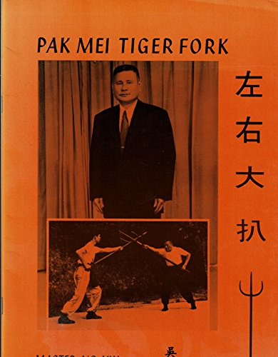 9780901764386: Pak Mei Tiger Fork (Chinese and English Edition)