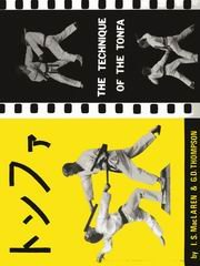 The Technique Of The Tonfa (Paperback): I. S. MacLaren,