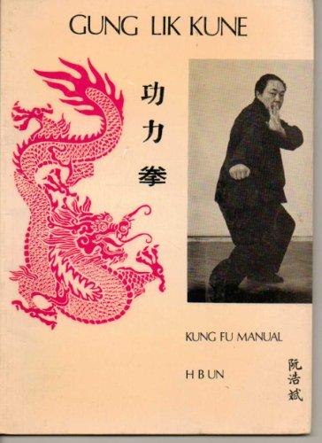 9780901764478: Gung Lik Kune: Kung Fu Manual