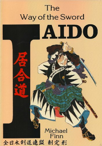 9780901764584: Iaido Way Of The Sword: The Way of the Sword