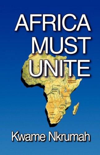 9780901787033: Africa Must Unite