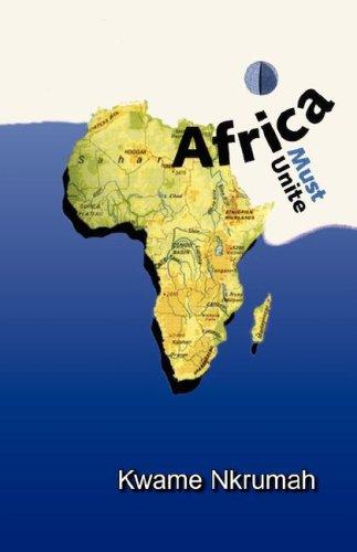 9780901787132: Africa Must Unite