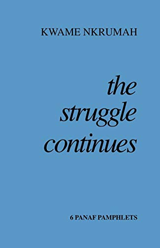 9780901787415: THE STRUGGLE CONTINUES