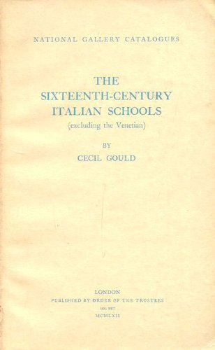 9780901791283: Sixteenth Century Italian Schools: Excluding the Venetian