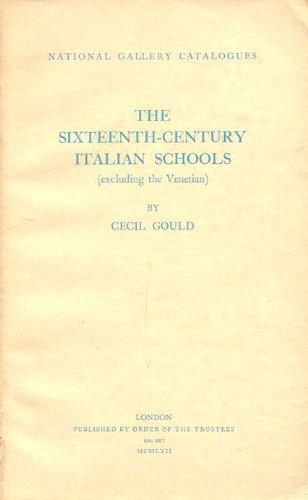 9780901791283: Sixteenth Century Italian Schools: Excluding the Venetian