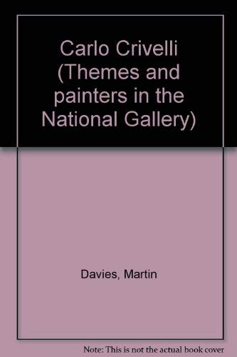 9780901791375: Carlo Crivelli (Themes and painters in the National Gallery)