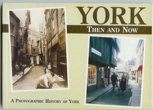 9780901793973: York: Then and Now