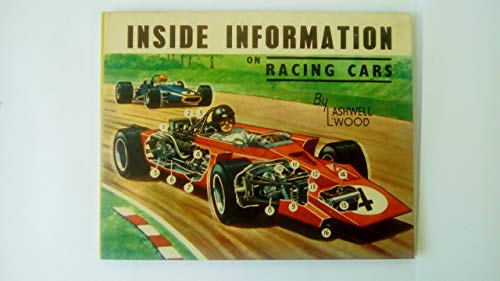 INSIDE INFORMATION ON RACING CARS.: Wood, L. Ashwell.