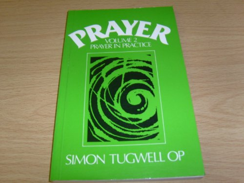 Prayer: Prayer in Practice: Tugwell, Simon