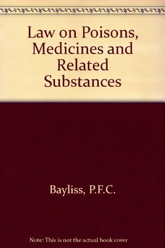 Law on poisons, medicines, and related substances: P. F. C