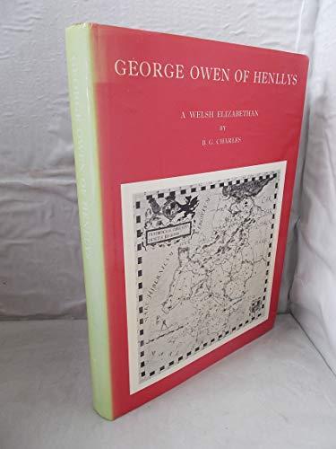 9780901833693: George Owen of Henllys: A Welsh Elizabethan