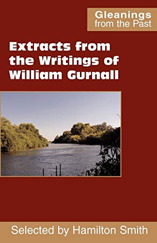 9780901860828: Extracts from the Writings of William Gurnall (Gleanings from the Past)