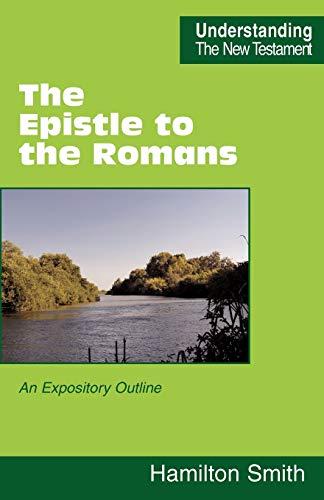 The Epistle to the Romans: Hamilton Smith