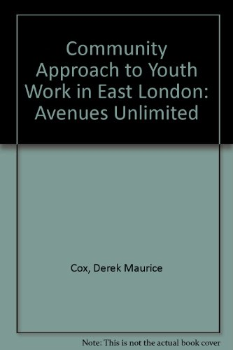 """9780901862020: Community Approach to Youth Work in East London: """"Avenues Unlimited"""""""