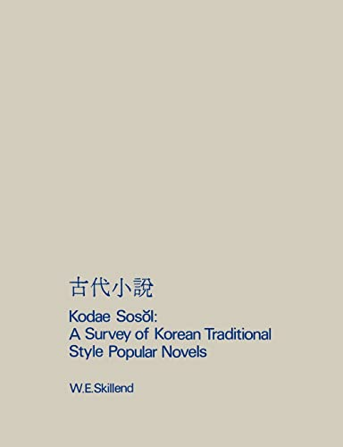 Kodae Sosol A Survey Of Korean Traditional Style Popular Novels By