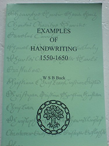 Examples of Handwriting, 1550-1650: Buck W