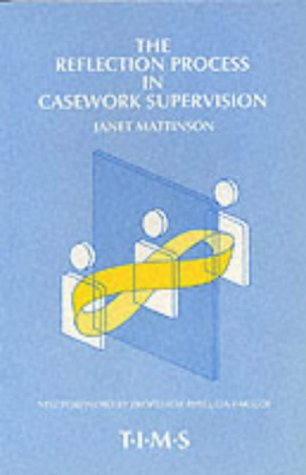 9780901882103: The Reflection Process in Casework Supervision