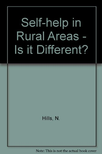 Self-help in Rural Areas - Is it Different? (9780901882271) by N. Hills; etc.