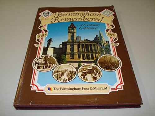 Birmingham Remembered: A Centenary Celebration
