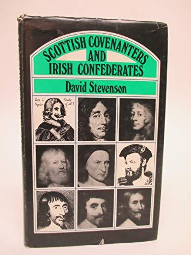 9780901905246: Scottish Covenanters and Irish Confederates (The U.H.F. historical series)