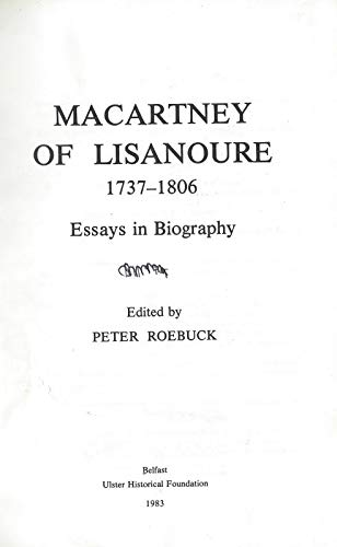 Public Service and Private Fortune: The Life of Lord Macartney 1737-1806 (The U.H.F. historical series) (0901905305) by Peter Roebuck