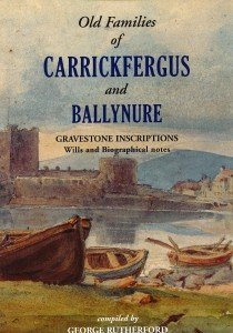 9780901905529: Co. Antrim Gravestone Inscriptions: Old Families of Carrickfergus and Ballynure