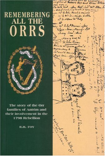 Remembering All the Orrs: The Story of: Foy, R.H.