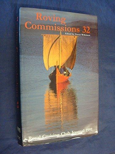 Roving commissions 32: Royal Cruising Club journal: ROYAL CRUISING CLUB