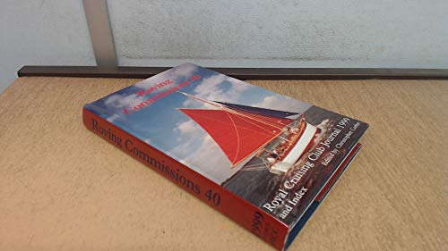 "Roving Commissions: Royal Cruising Club Journal 1999: Corbet, C"""
