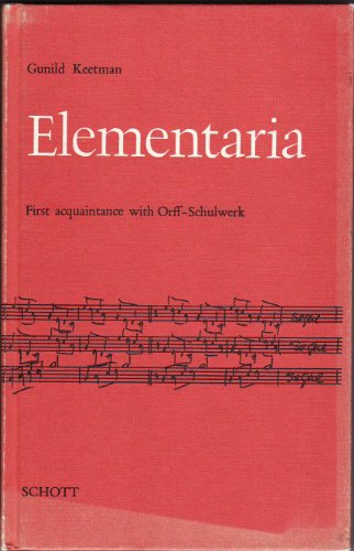 9780901938046: Elementaria: First Acquaintance with Orff-Schulwerk (English and German Edition)