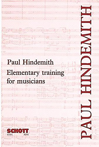 Elementary Training for Musicians (2nd Edition): Composer-Paul Hindemith