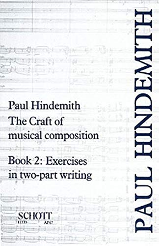 The Craft of Musical Composition: Book 2 (Stap/067): Paul Hindemith