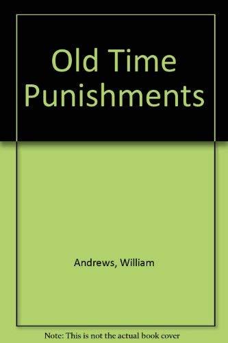 Old-time Punishments: Andrews, William