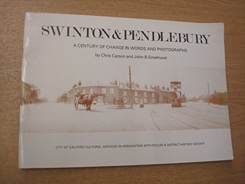 Swinton & Pendlebury: Carson, Chris and Smethurst, John B.