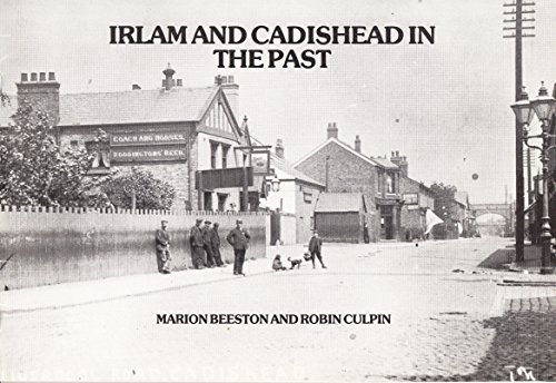 Irlam & Cadishead in the Past OVERSIZE FLAT.: Beeston, Marion and Robin Culpin.