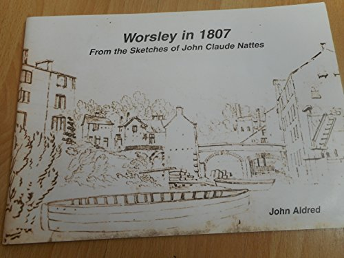 Worsley in 1807: Aldred John